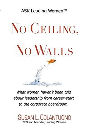 No Ceiling, No Walls: What women haven't been told about