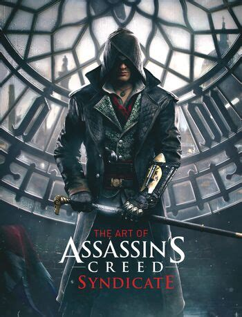 The Art of Assassin's Creed: Syndicate | Assassin's Creed