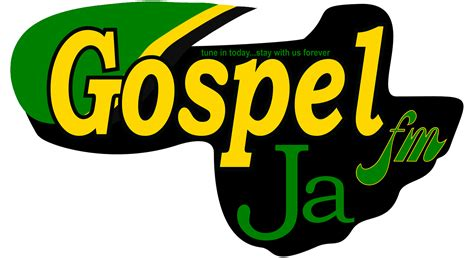 Gospel JA fm – tune in today – stay with us forever