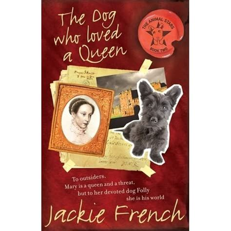 The Dog Who Loved A Queen by Jackie French — Reviews