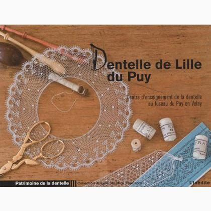 Dentelle de Lille du Puy From L'Inédite - Books and