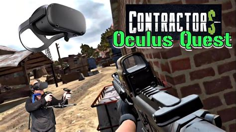 Contractors VR Gameplay on Oculus Quest, with Protube and