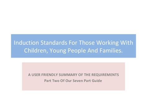 Induction Standards Part Two