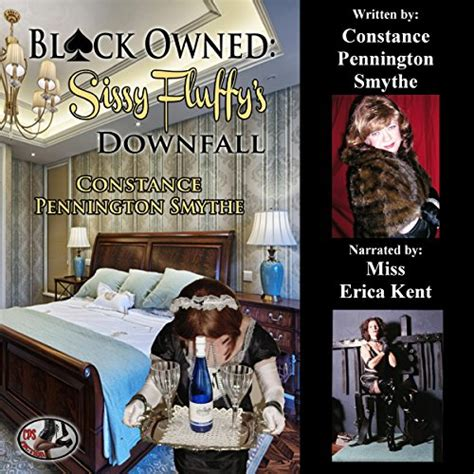 Black Owned: Sissy Fluffy's Downfall by Constance