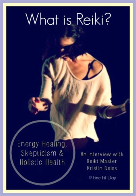 What is Reiki? Energy Healing, Skepticism & Holistic